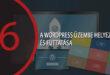 A WordPress üzembe helyezése és futtatása (tárhely-domain-WordPress telepítés)